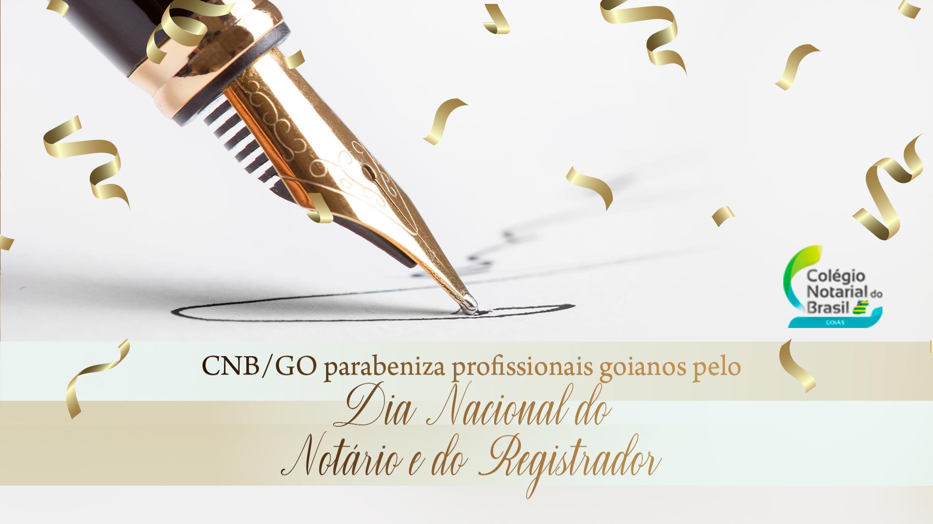CNB/GO Parabeniza Profissionais Goianos Pelo Dia Nacional Do Notário E Registrador