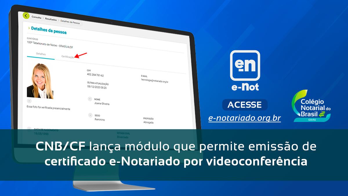 CNB/CF Lança Módulo Que Permite Emissão De Certificado E-Notariado Por Videoconferência