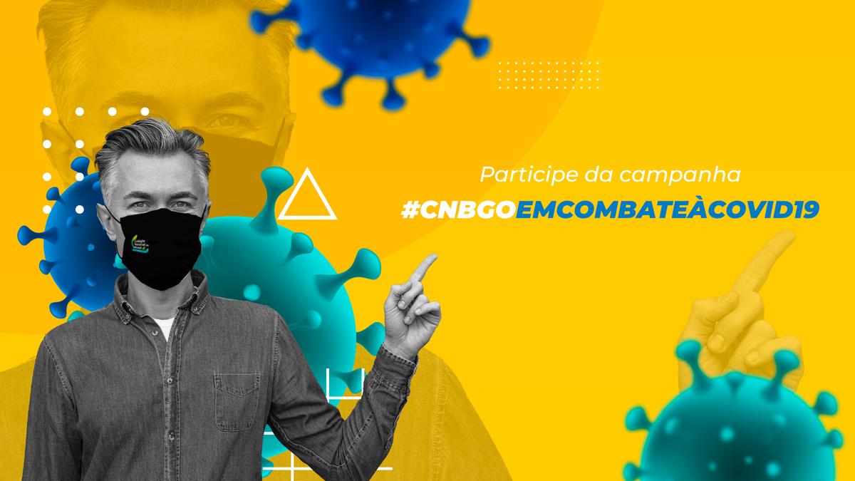 CNB/GO Cria Campanha #CNBGOEMCOMBATEÀCOVID19